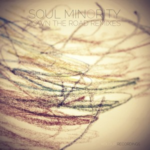 Soul Minority - Down The Road (Remixes) [Kolour Recordings]