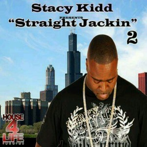 Stacy Kidd - Straight Jackin 2 [House 4 Life]