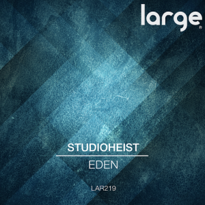 Studioheist - Eden [Large Music]