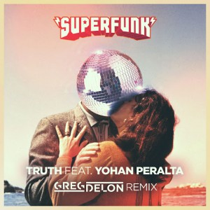 Superfunk feat. Yohan Peralta - Truth [Frenchbeatrecords]