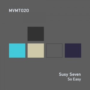 Susy Seven - So Easy [MVMT]