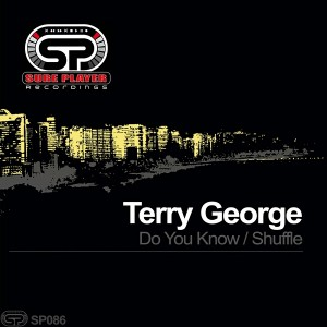 Terry George - Do You Know__Shuffle [SP Recordings]