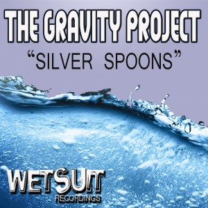 The Gravity Project - Silver Spoons [Wetsuit Recordings]