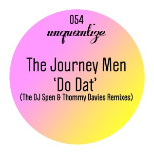 The Journey Men feat. Ayo - Do Dat [unquantize]