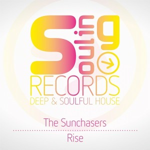 The Sunchasers - Rise [Souling Records]