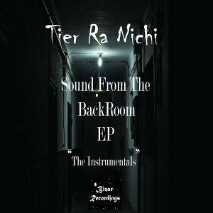 Tier Ra Nichi - Sounds From The Back Room [Bizar Recordings]