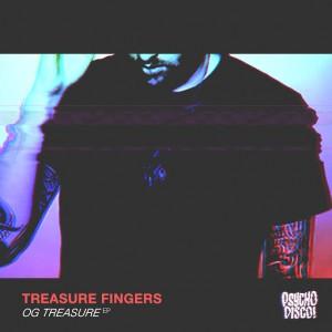 Treasure Fingers - OG Treasure [Psycho Disco!]