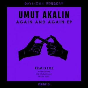 Umut Akalin - Again & Again [Daylight Robbery Records]