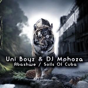 Uni Boyz & DJ Mphoza - Abashwe - Soils Of Cuba [Open Bar Music]