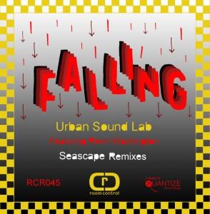 Urban Sound Lab feat. Renn Washington - Falling (Seascape Remixes) [Room Control]