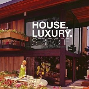 Various Artists - House Luxury Serie One [Pornostar comps]