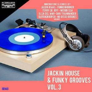 Various Artists - Jackin House & Funky Grooves, Vol. 3 [Instrumenjackin Records]
