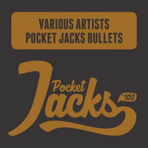 Various Artists - Pocket Jacks Bullets [Pocket Jacks Trax]