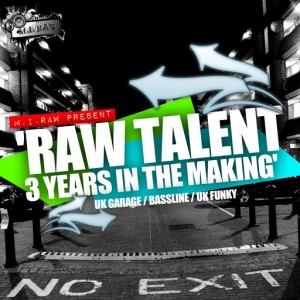Various Artists - Raw Talent 3 Years In The Makin' (2007-2010) [M.I.RAW Recordings]