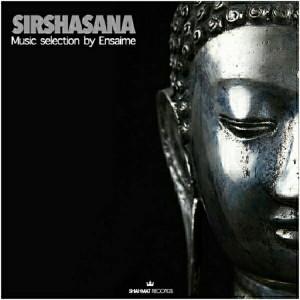 Various Artists - Sirshasana [Shahmat Records]