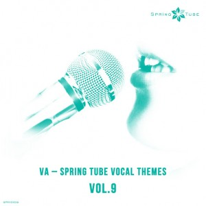 Various Artists - Spring Tube Vocal Themes Vol.9 [Spring Tube]