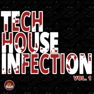 Various Artists - Tech House Infection, Vol. 1 [Housexplotation Records]