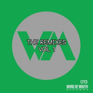 Various Artists - The Remixes, Vol. 1 [Word of Mouth Records]