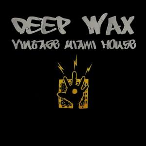Various - E-Sa Records Presents Deep Wax Vintage Miami House, Vol. 1 [E-SA]