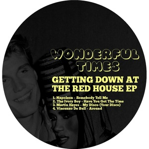 Various - Getting Down At The Red House EP [Wonderful Times]