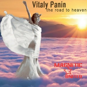 Vitaly Panin - The Road To Heaven [Magnetic United]