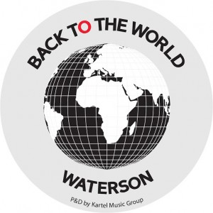 Waterson - Tell Me (Remixes) [Back to the World]