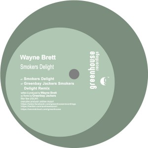 Wayne Brett - Smokers Delight [Greenhouse Recordings]