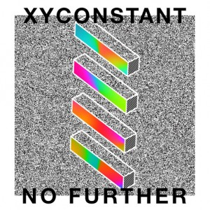XYconstant - No Further [Cool Kid Music]