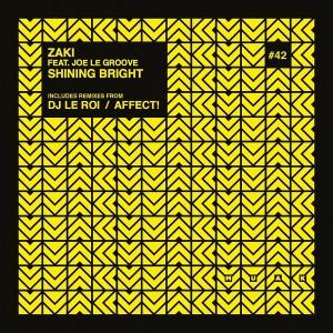 Zaki feat. Joe Le Groove - Shining Bright [Muak Music]