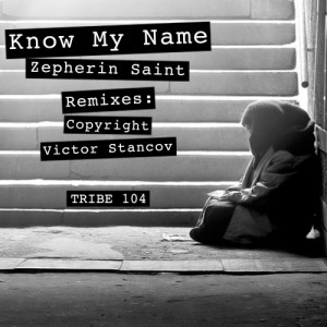 Zepherin Saint - Know My Name [Tribe Records]