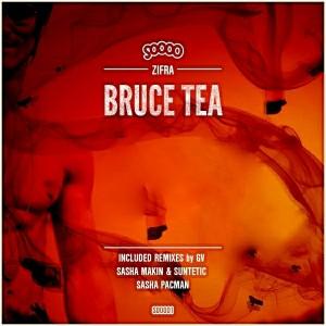 Zifra - Bruce Tea [Soooo Music]
