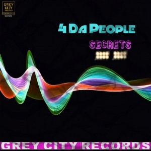 4 Da People - Secrets [Grey City Records]