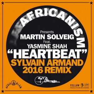 Africanism & Martin Solveig feat. Yasmine Shah - Heartbeat [Yellow Productions]