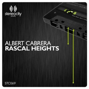 Albert Cabrera - Rascal Heights [Stereocity]