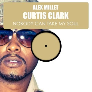 Alex Millet feat. Curtis Clark - Nobody Can Take My Soul [HSR Records]