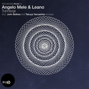 Angelo Mele & Leano - Truhmturge [Frole Records]