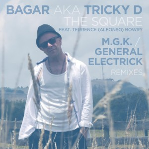 Bagar aka Tricky D - The Square [BBE]