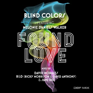 Blind Colors feat. Melonie Daniels Walker - Found Love [Def Mix Music]