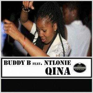 Buddy B - Qina (feat. Ntlonie) [BGMP Records]