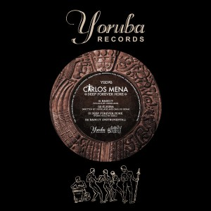 Carlos Mena - Deep Forever More [Yoruba Records]