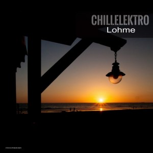 Chillelektro - Lohme [Stereoheaven]