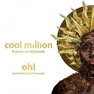 Cool Million - Oh! (Remixed By Dimitri from Paris) [Sedsoul]