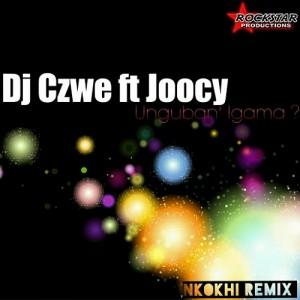 DJ Czwe - Unguban' Igama [Rockstar Productions]