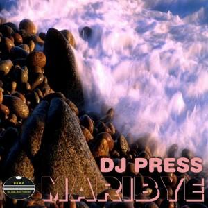 DJ Press - Maribye (feat. DJ Nascent) [BGMP Records]