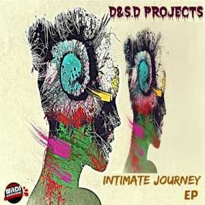 D&S.D Project - Intimate Journey EP [WitDJ Productions PTY LTD]