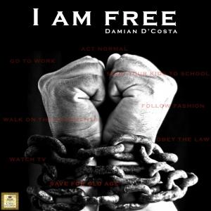 Damian D'Costa - I Am Free [Casa D'Costa]