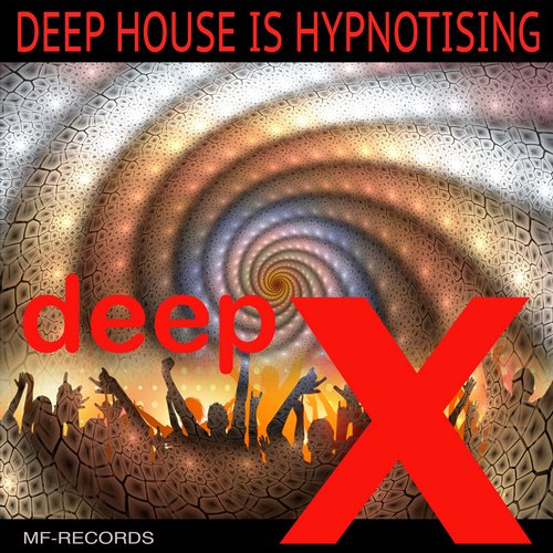 Essential music deep x deep house is hypnotising m f for House music records