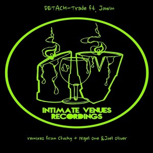 Detach Feat. Jowin - Trade [Intimate Venue Recordings]