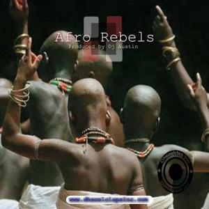 Dj Austin - Afro Rebels [DH Soul Claps Inc.]