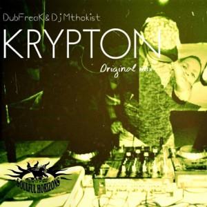 Dj Mthokist & DubFreak - Krypton [Soulful Horizons Music]